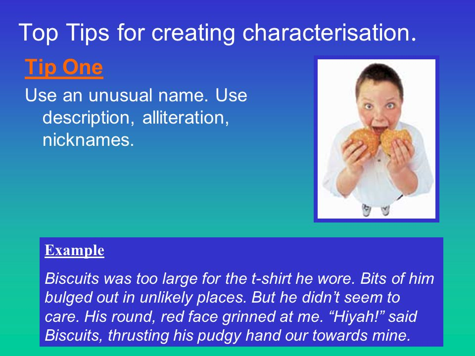 Top Tips for creating characterisation.