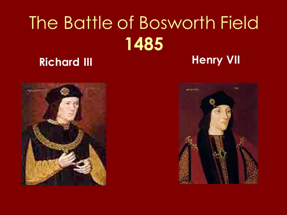 The Battle of Bosworth Field 1485