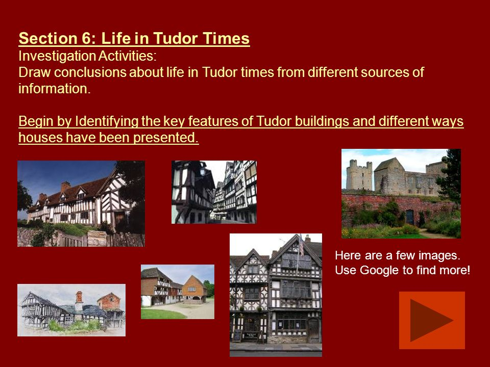 Section 6: Life in Tudor Times