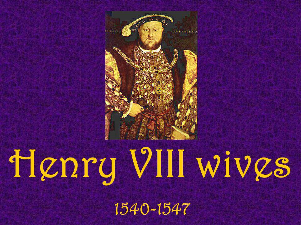 Henry VIII wives 1540-1547