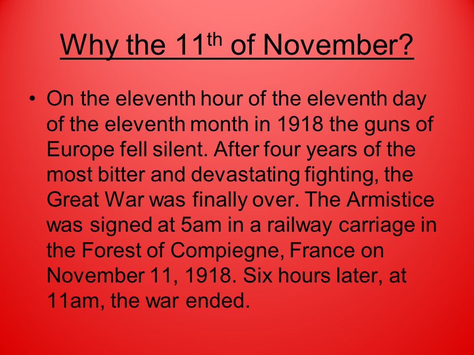 Why the 11th of November