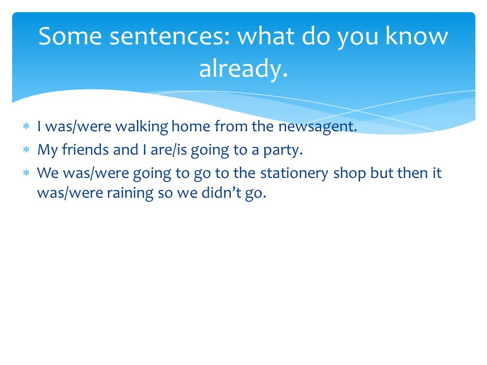 Some sentences: what do you know already.