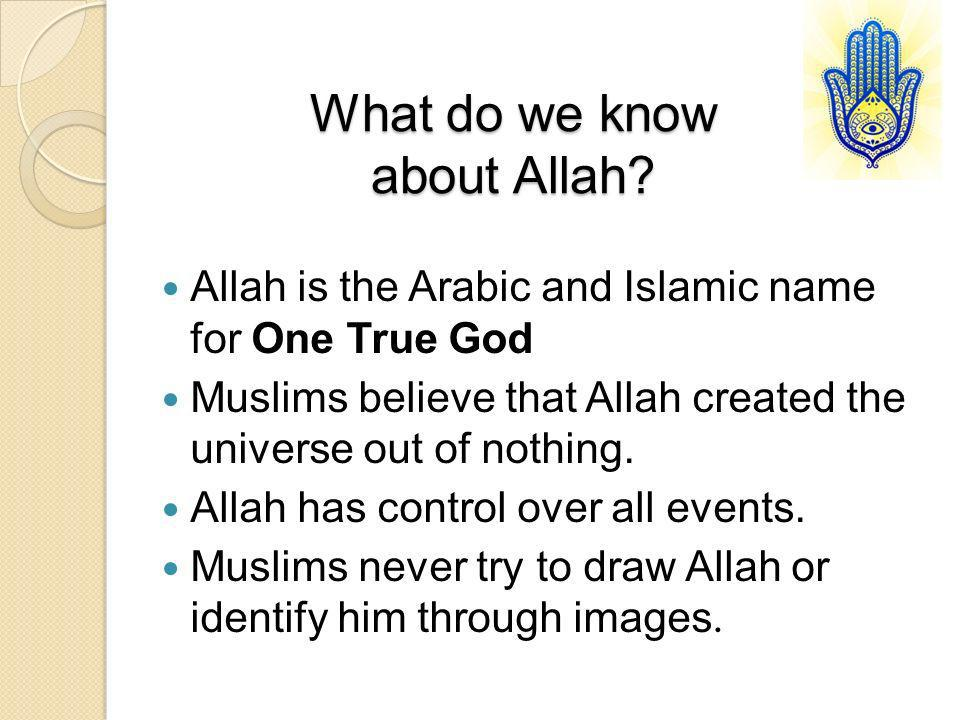 What do we know about Allah