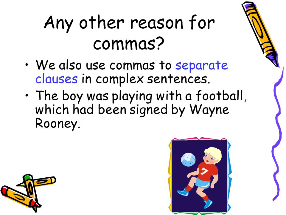 Any other reason for commas