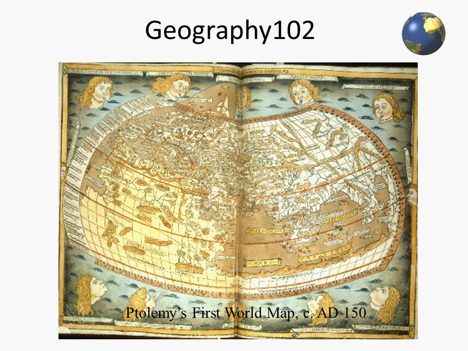 Geography102 Ptolemy S First World Map C Ad Ppt Download