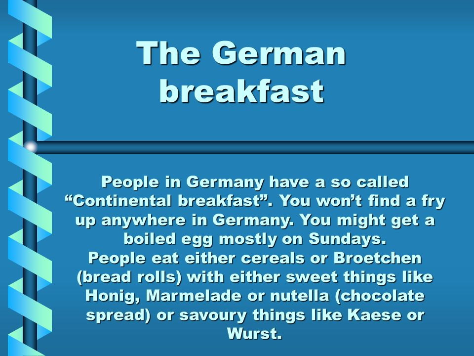 The German breakfast