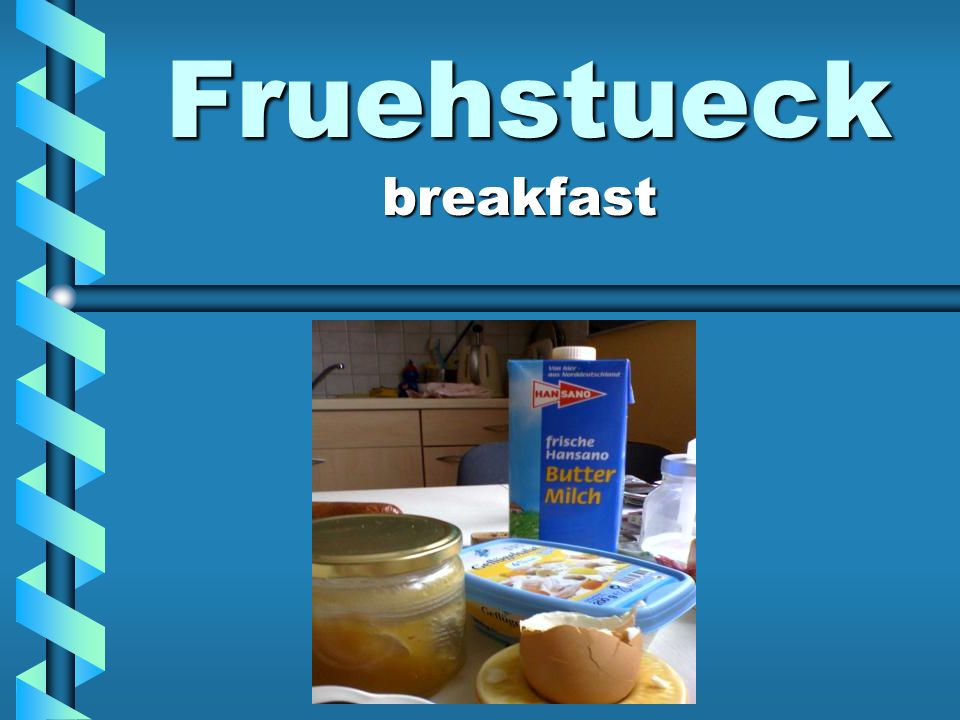 Fruehstueck breakfast