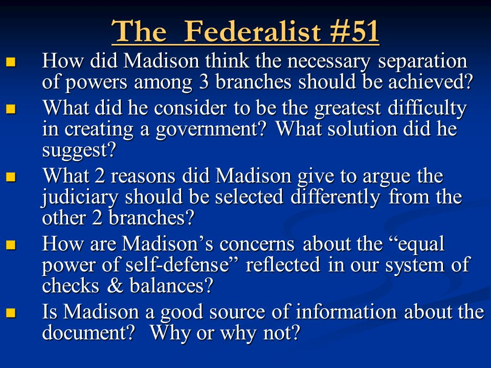 summary of federalist paper 10 and 51