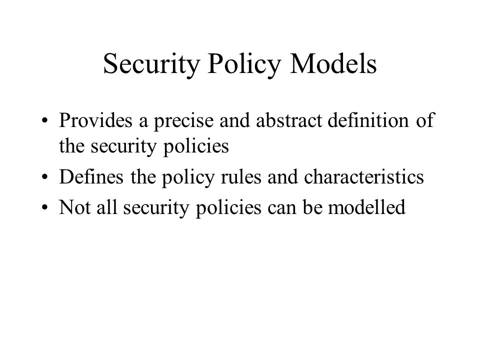 Security Policy Models