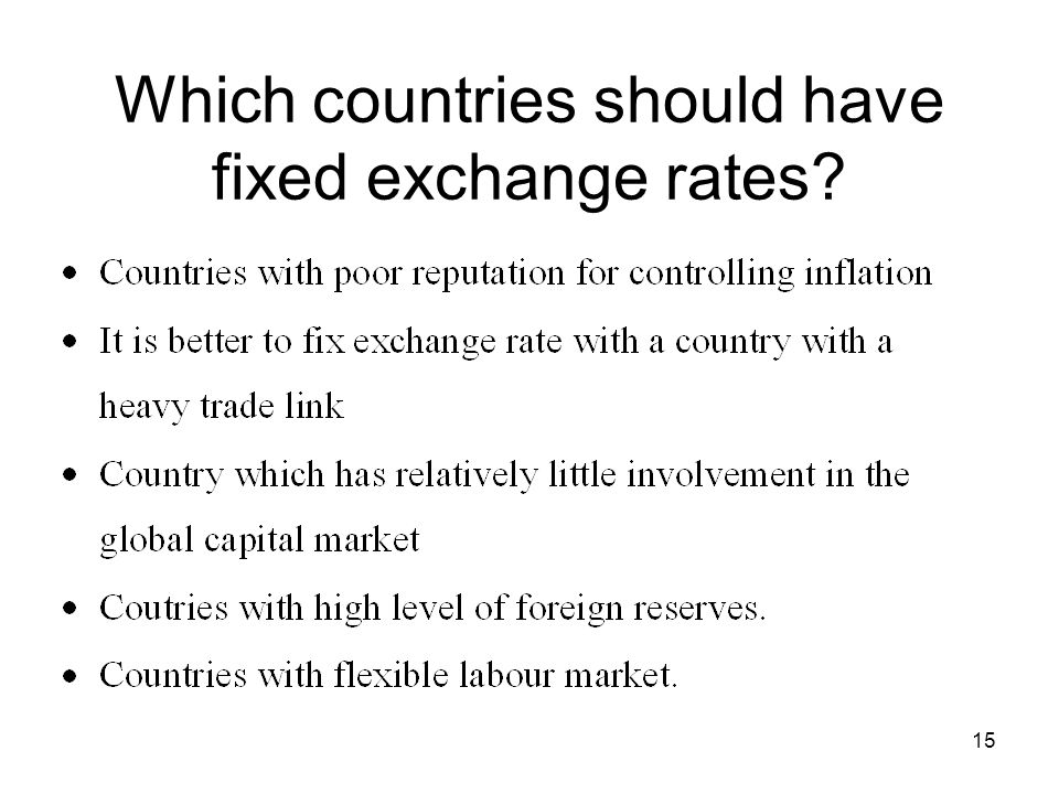 Which countries should have fixed exchange rates