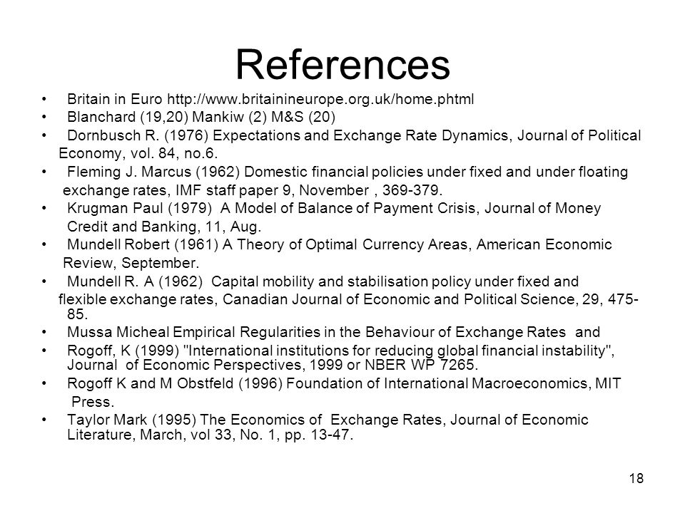 References Britain in Euro http://www.britainineurope.org.uk/home.phtml. Blanchard (19,20) Mankiw (2) M&S (20)
