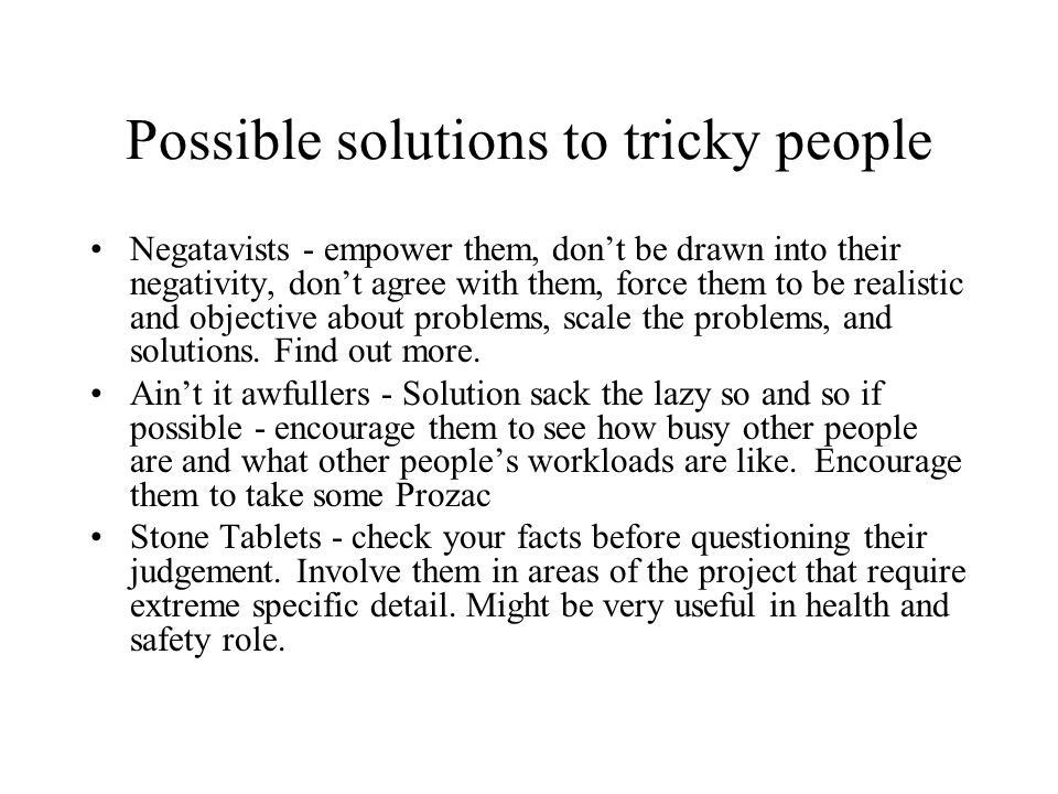 Possible solutions to tricky people