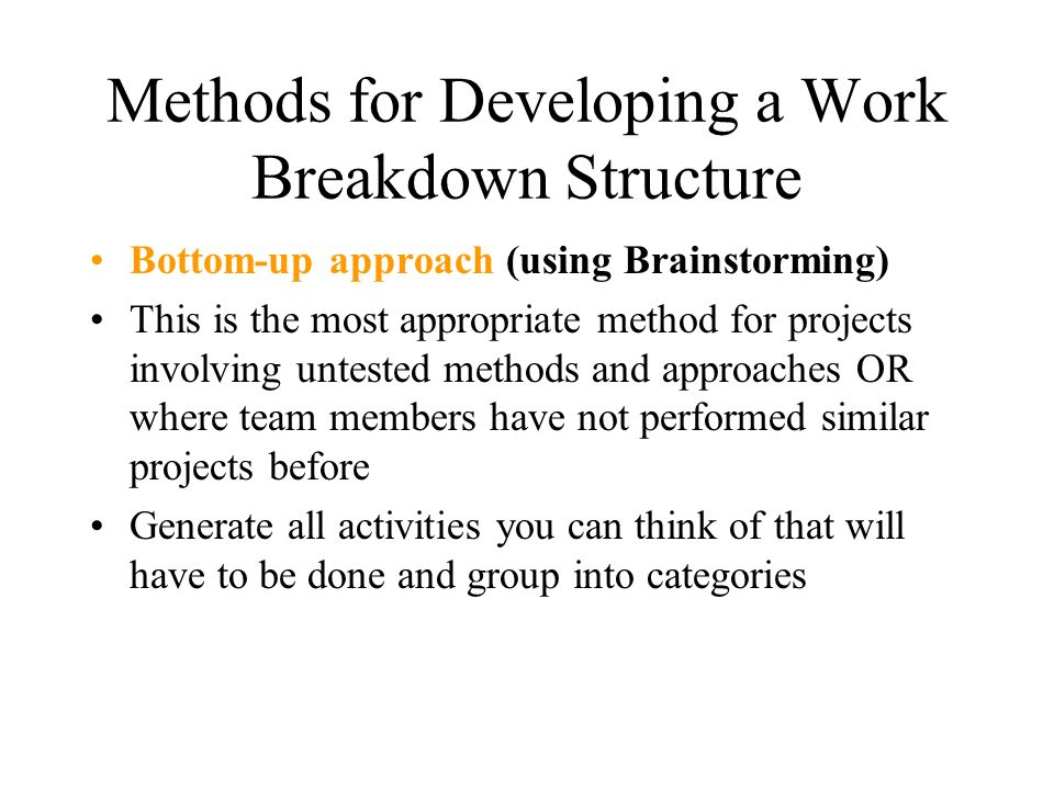 Methods for Developing a Work Breakdown Structure