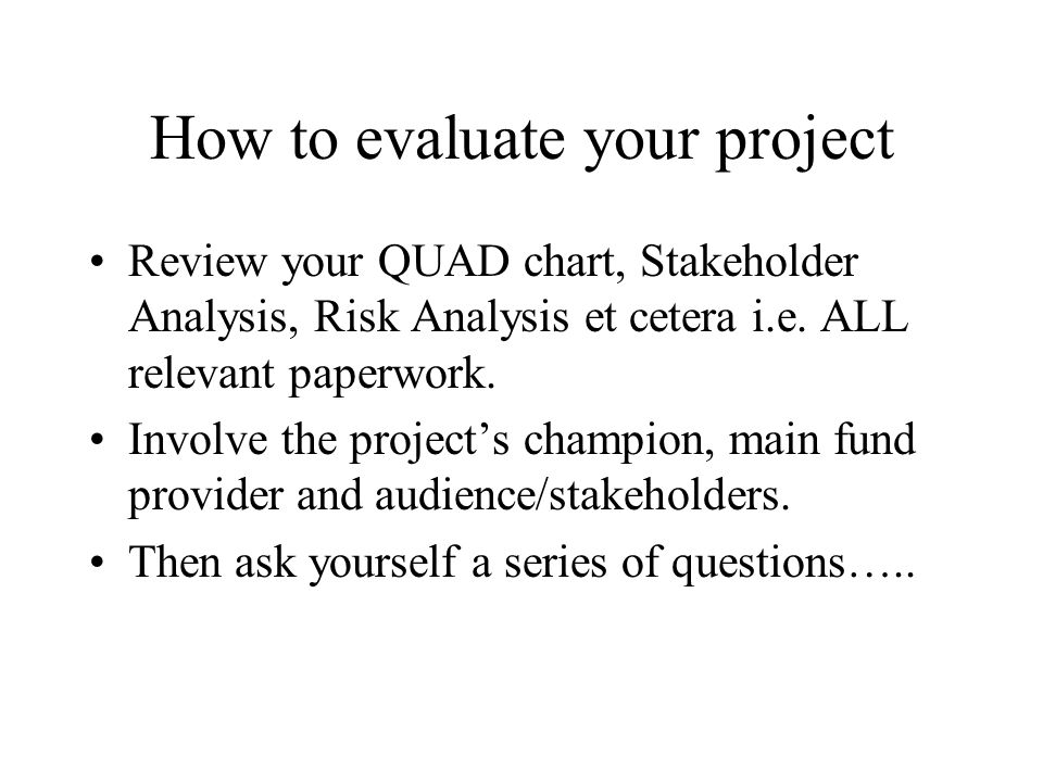 How to evaluate your project
