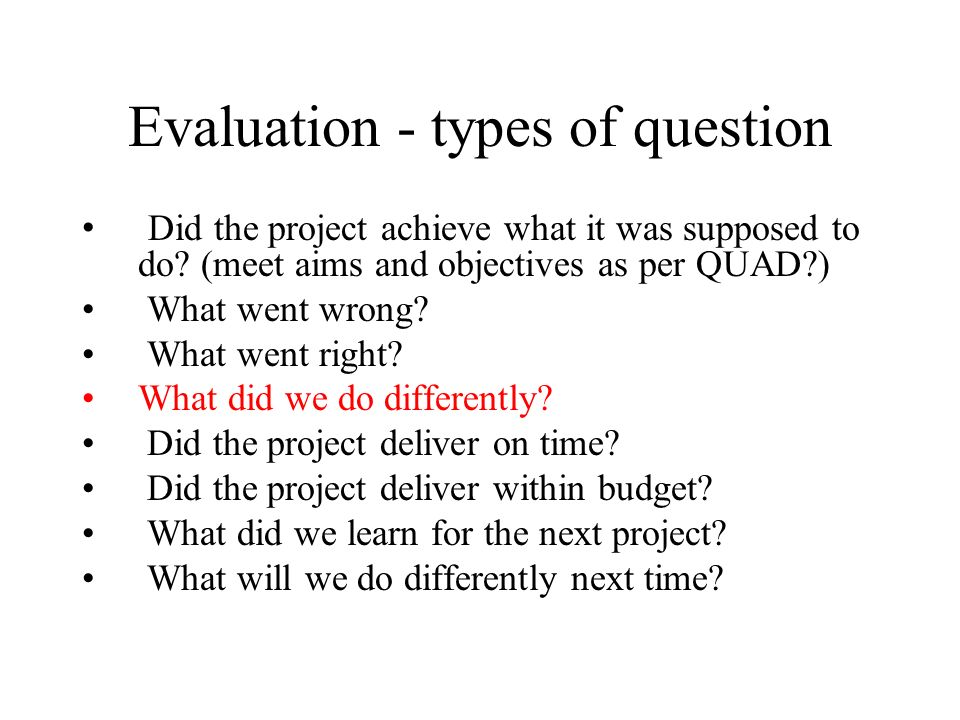 Evaluation - types of question