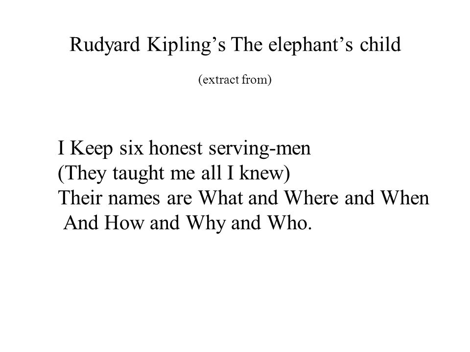 Rudyard Kipling's The elephant's child (extract from)