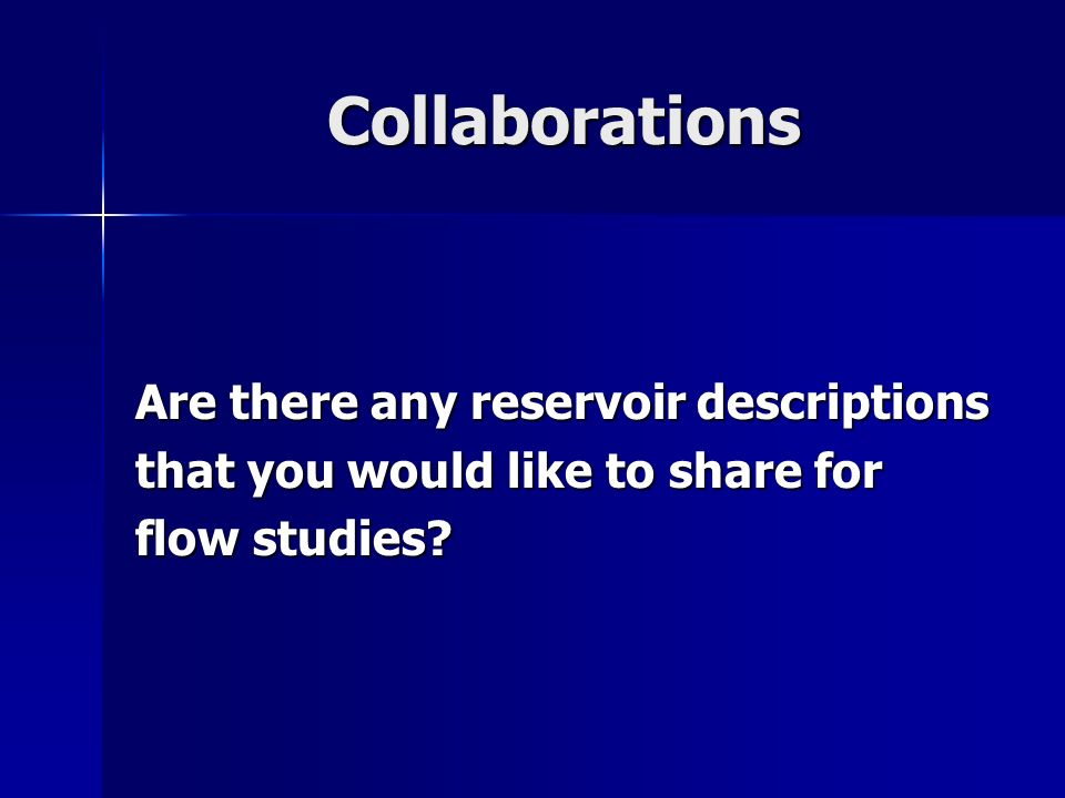 Collaborations Are there any reservoir descriptions