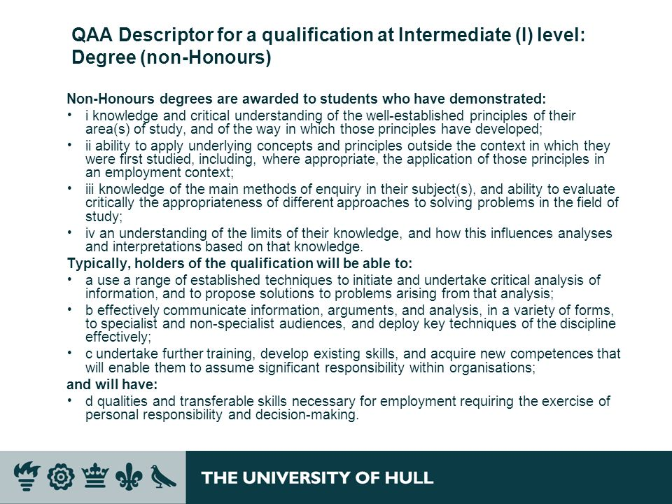 QAA Descriptor for a qualification at Intermediate (I) level: Degree (non-Honours)