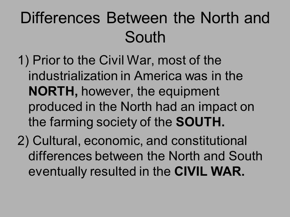 differences between north and south during the civil war