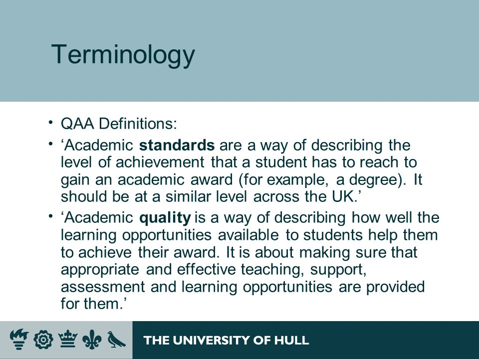 Terminology QAA Definitions: