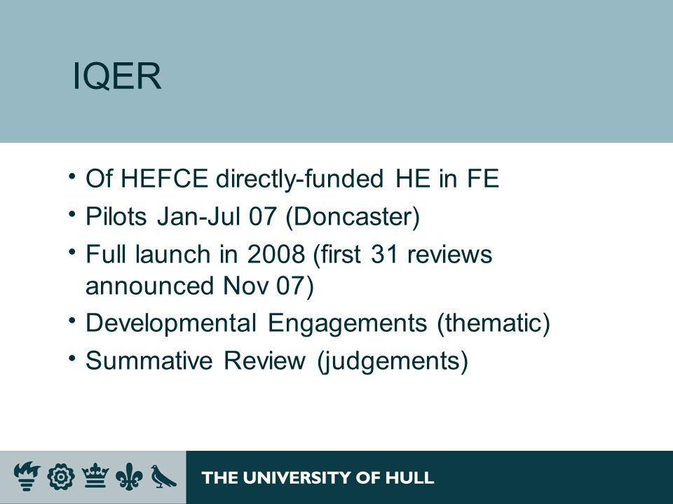 IQER Of HEFCE directly-funded HE in FE Pilots Jan-Jul 07 (Doncaster)