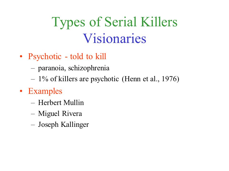 different types of serial killers