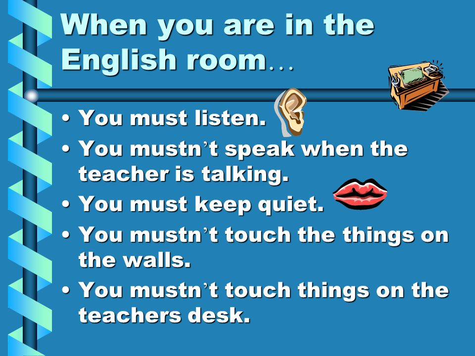 When you are in the English room…