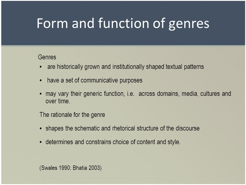 Form and function of genres