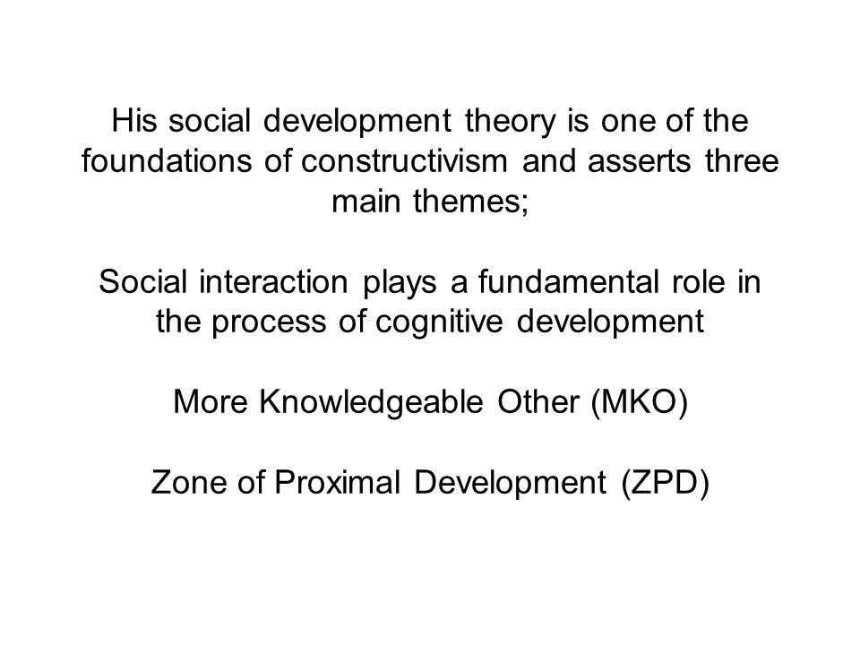 lev vygotsky social development theory amccleary essay Both jean piaget and lev vygotsky's theories on childhood cognitive development have greatly influenced 20th century academia, but their views on what prompts development differ greatly, particularly in regard to how children's minds convert observations into knowledge.