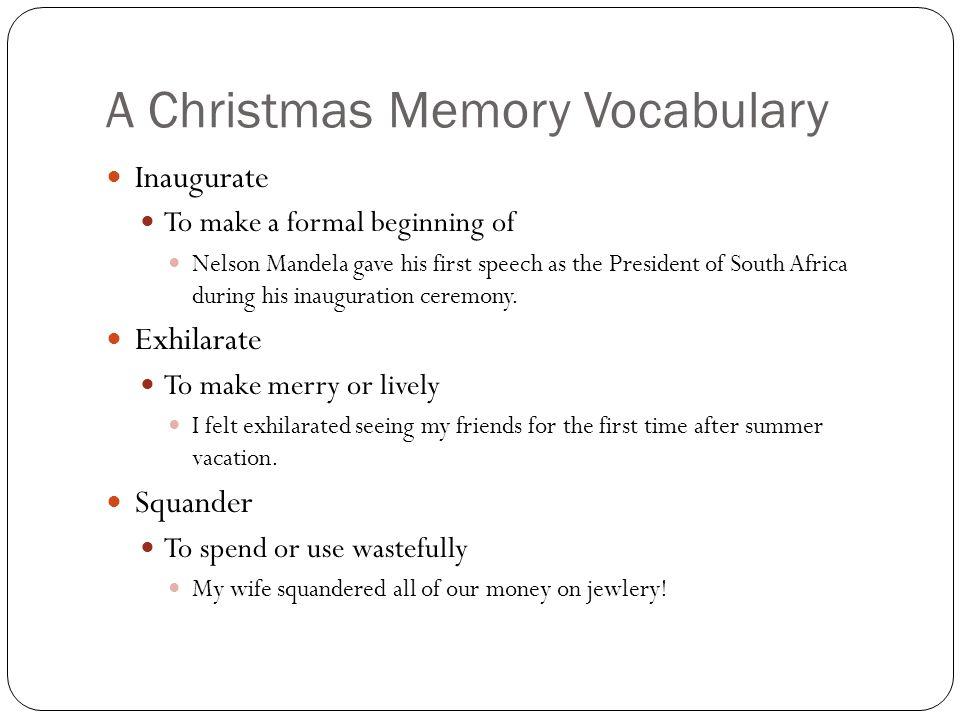 a christmas memory vocabulary - A Christmas Memory Full Text