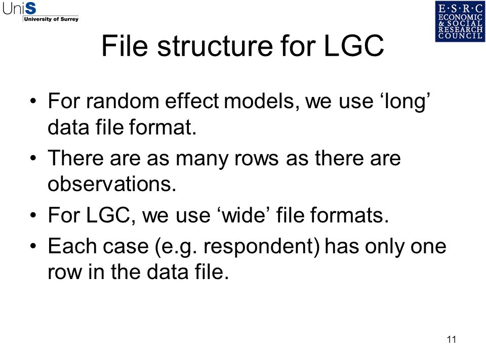 File structure for LGC For random effect models, we use 'long' data file format. There are as many rows as there are observations.