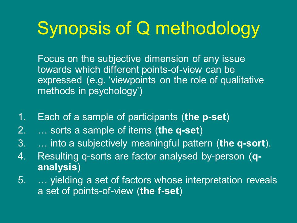 Synopsis of Q methodology
