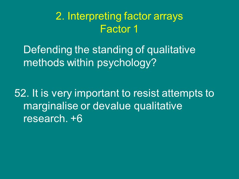 2. Interpreting factor arrays Factor 1