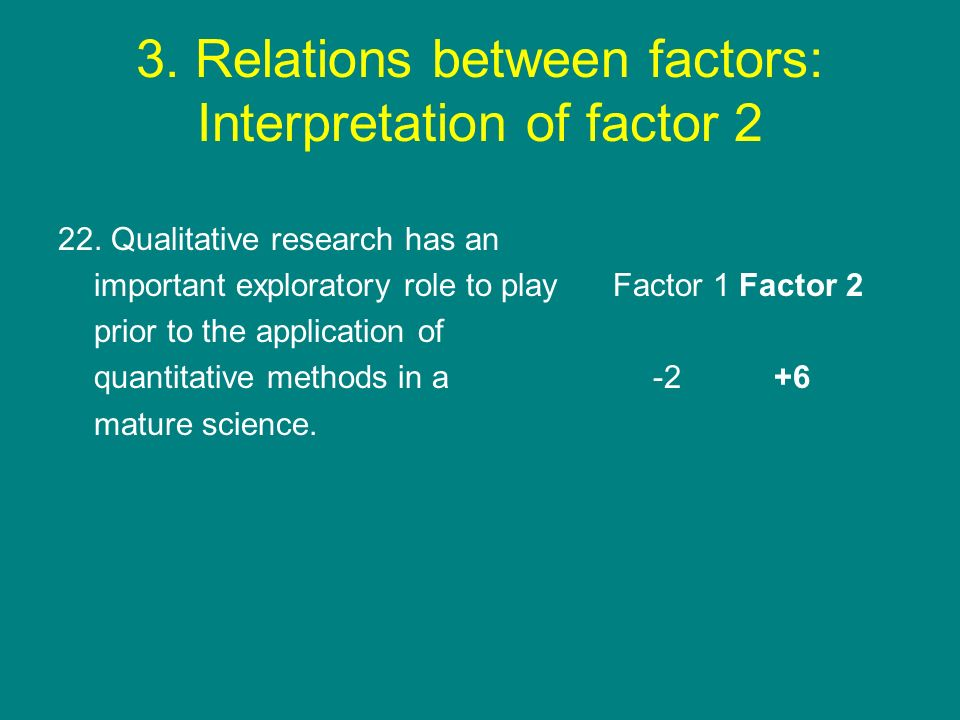 3. Relations between factors: Interpretation of factor 2