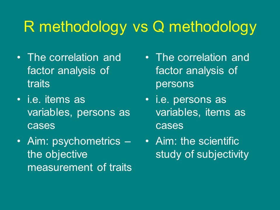 R methodology vs Q methodology