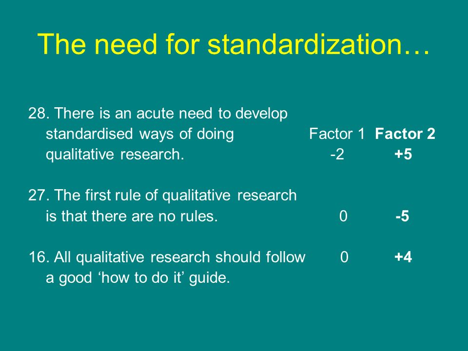 The need for standardization…