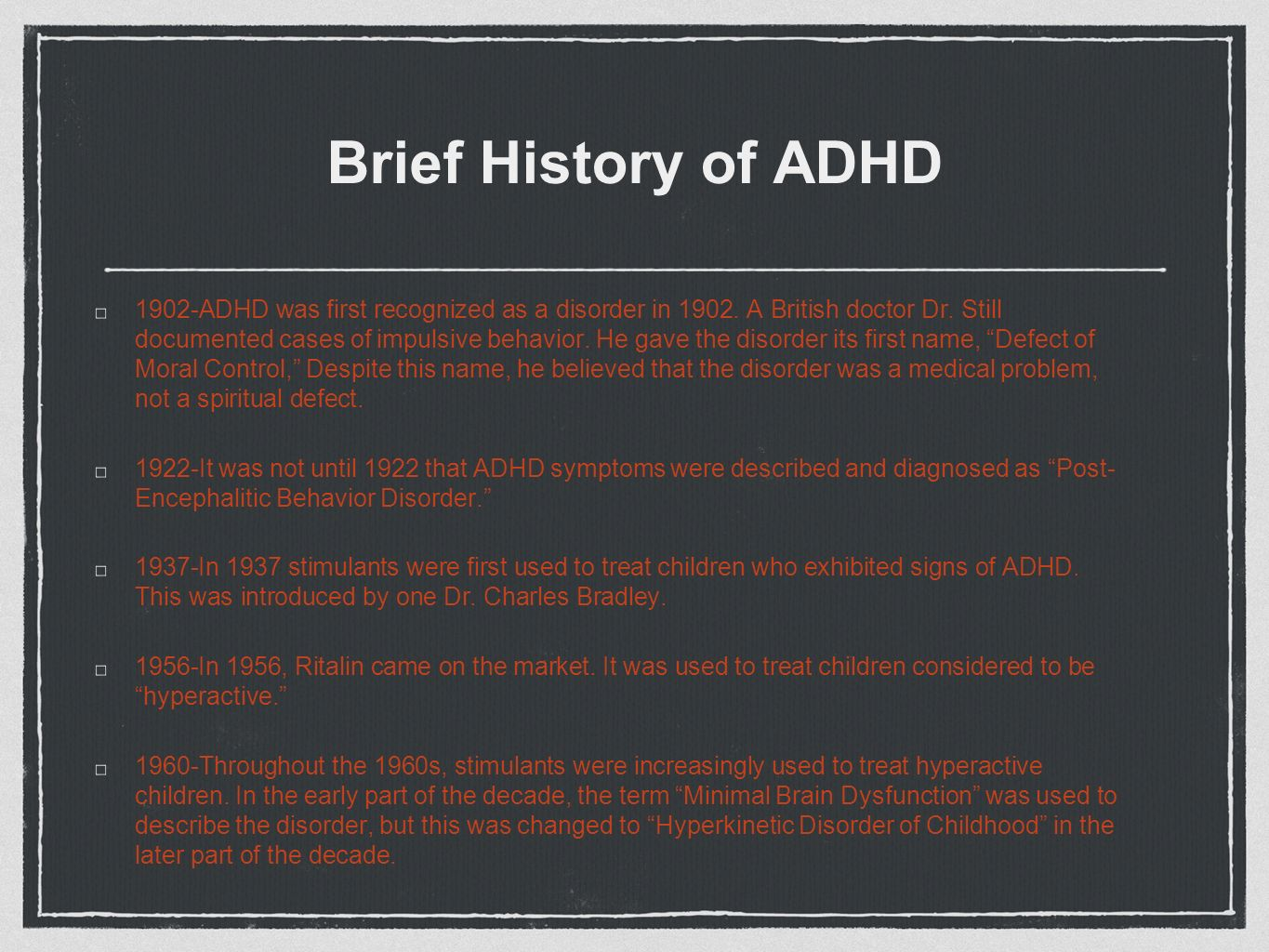 Decades Of Failing To Recognize Adhd In >> Attention Deficit Disorder Ppt Video Online Download