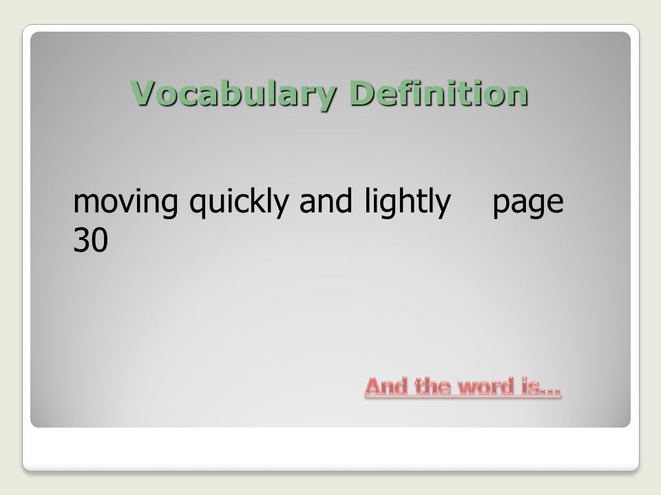 a word for moving quickly
