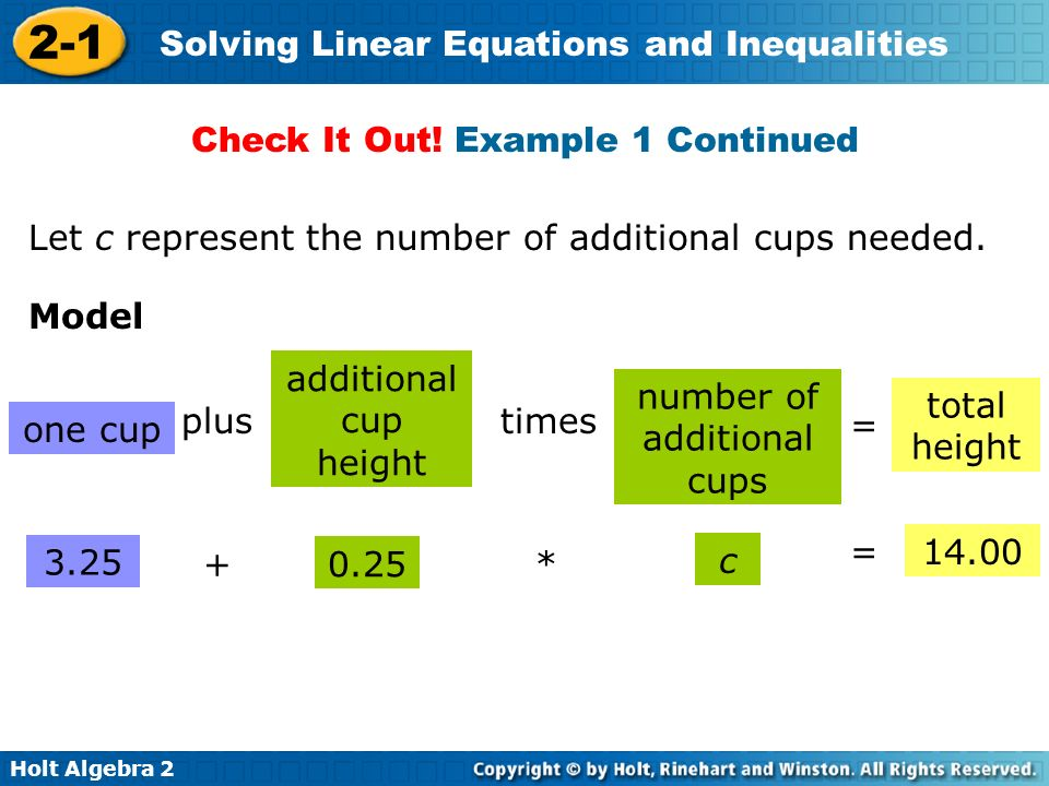 Learning Targets Solve linear equations using a variety of ... C Cup Example