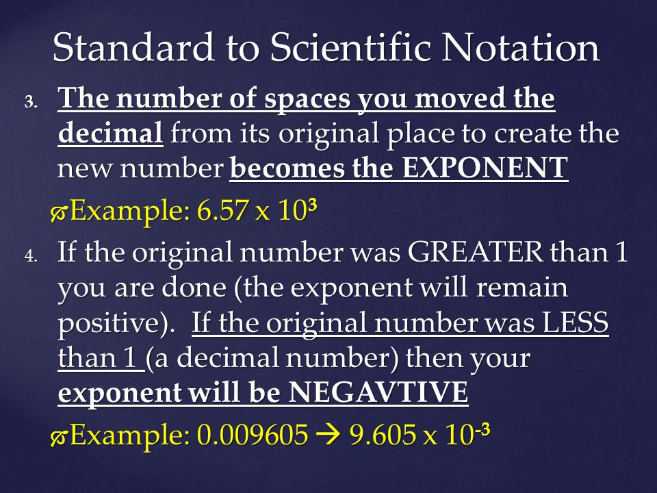Standard to Scientific Notation