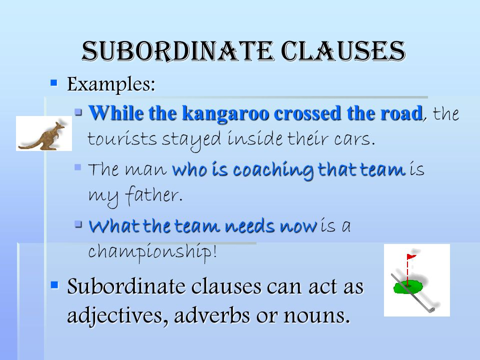 identifying adjective, adverb, and noun clauses in a sentence. - ppt