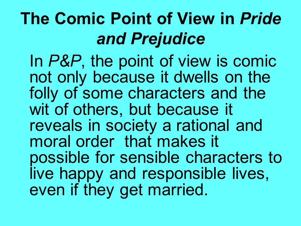 pride and prejudice point of view