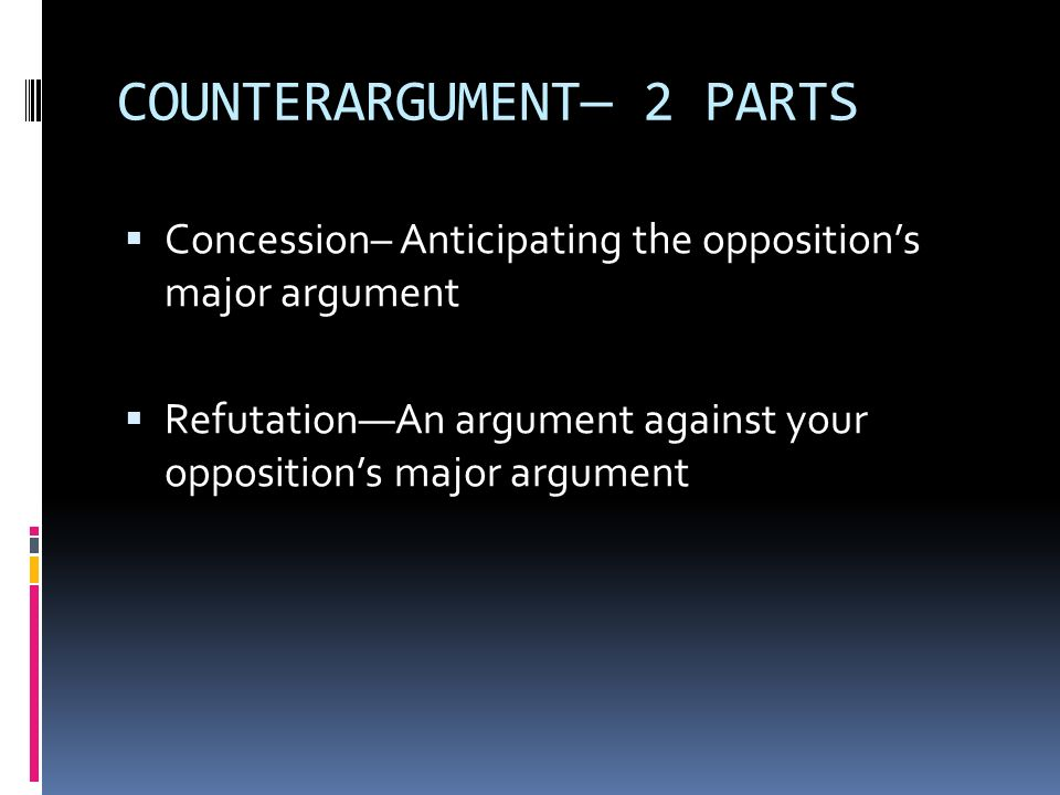 COUNTERARGUMENT— 2 PARTS