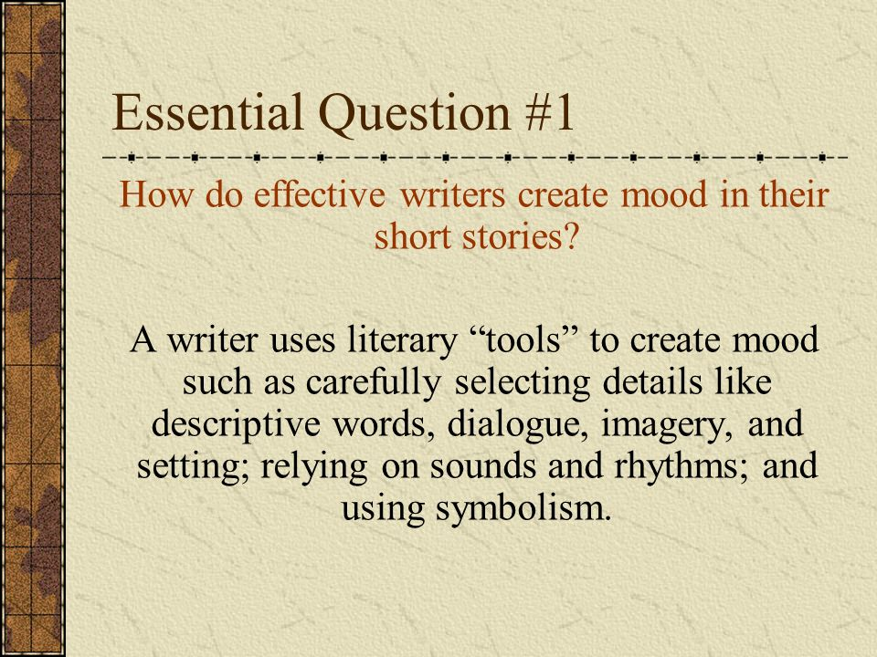 Lesson Concept Mood In Fictional Short Stories Ppt Download