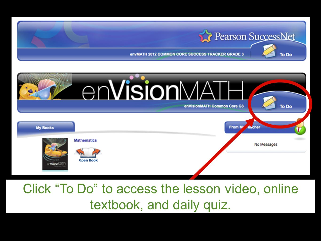 Click To Do to access the lesson video, online textbook, and daily quiz.