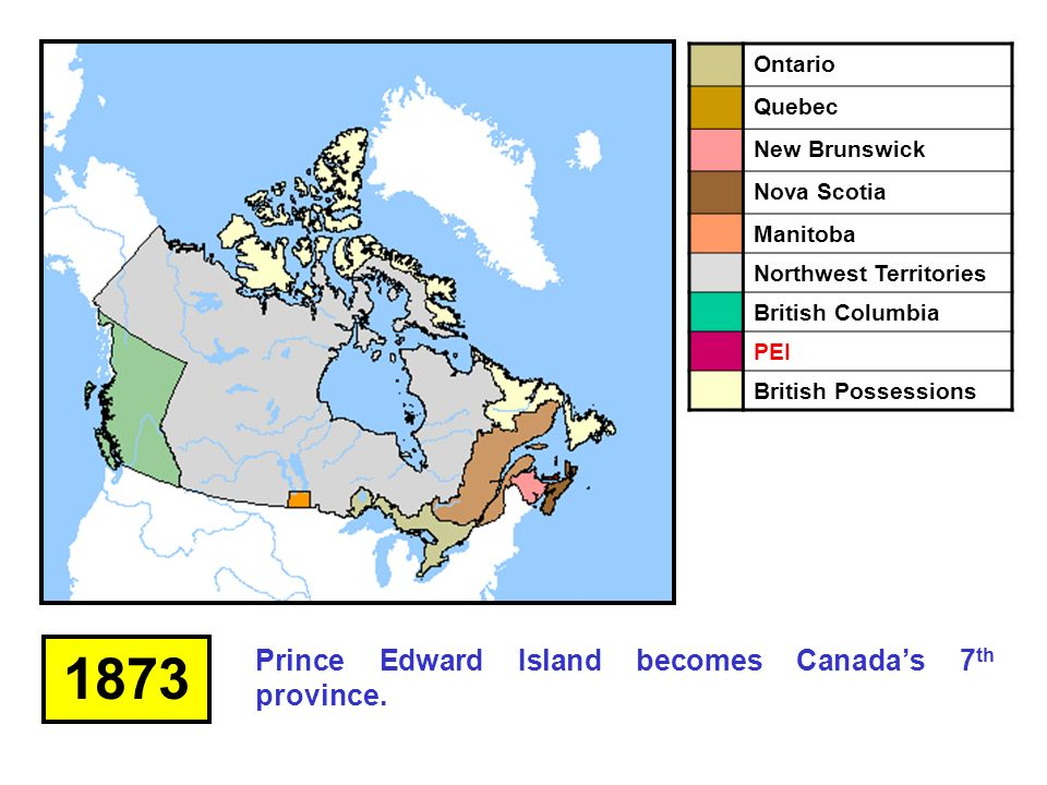 Map Of Canada In 1873.Confederation Of Canada Ppt Download