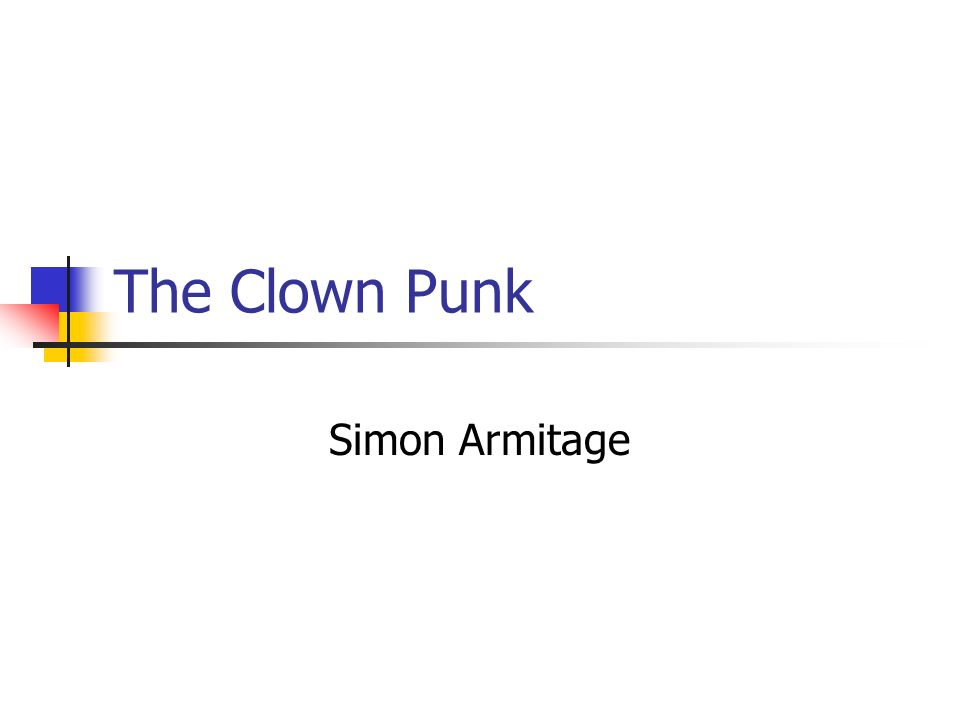 The Clown Punk Simon Armitage