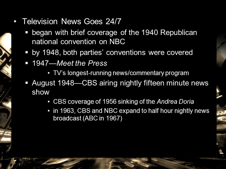 Television News Goes 24 7 Began With Brief Coverage Of The 1940 Republican National Convention