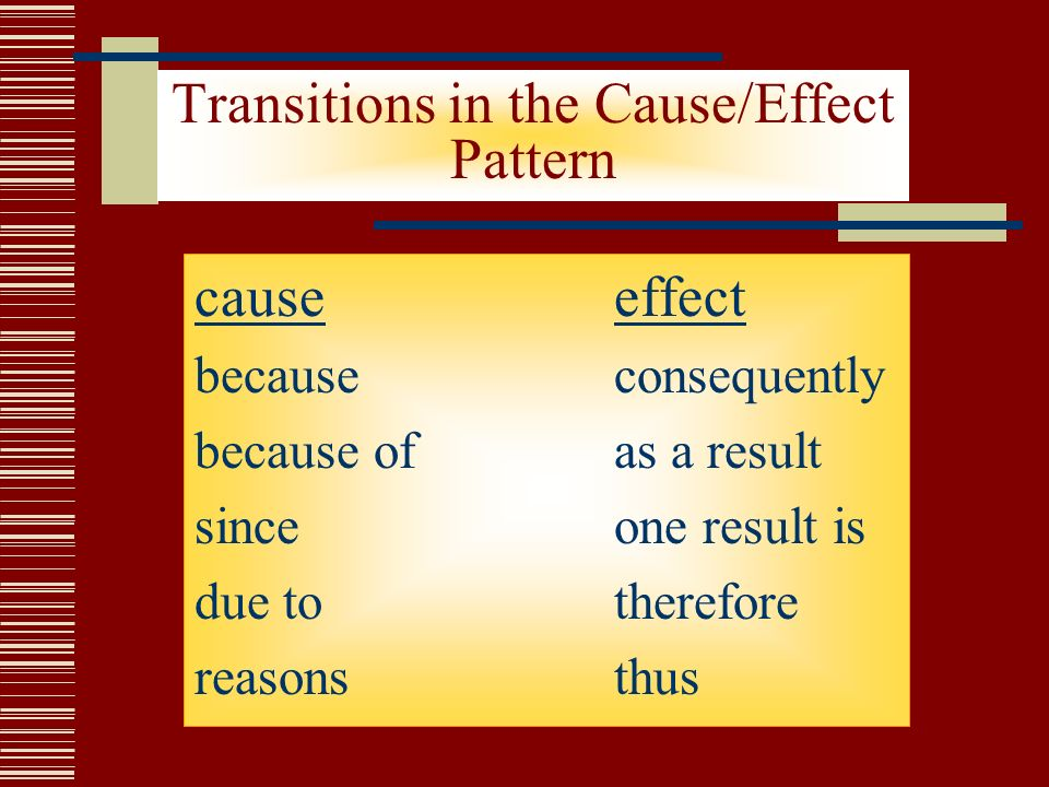 transitions for cause and effect