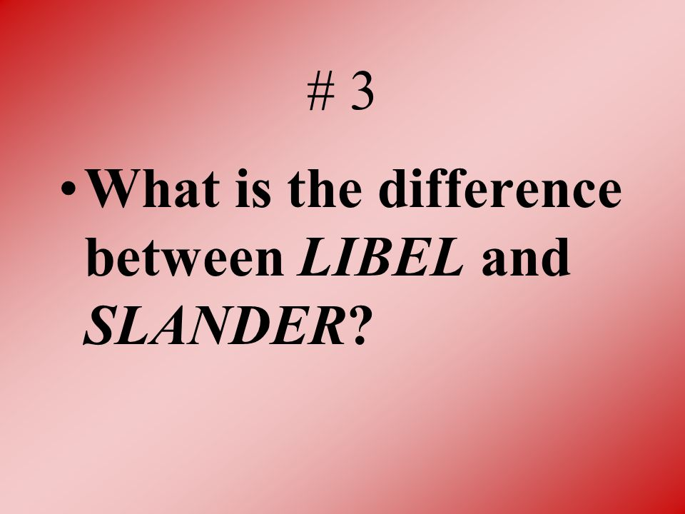 libel and slander difference